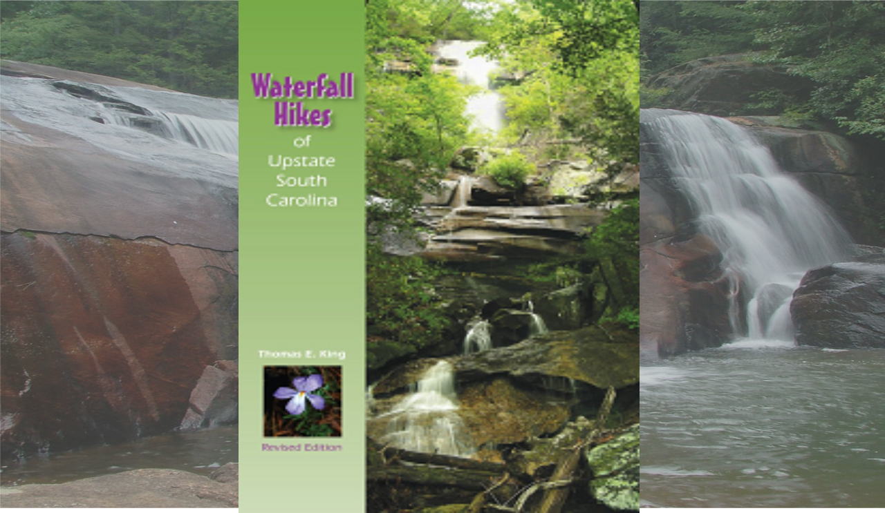 WATERFALL HIKES OF UPSTATE SOUTH CAROLINA